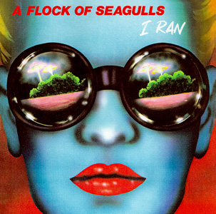A Flock of Seagulls-I Ran (So Far Away)03.jpg